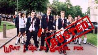 What I go to School for - Busted  - HQ