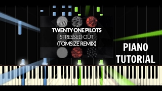 twenty one pilots - Stressed Out - Trap Nation Version - Piano Tutorial / Cover - Synthesia