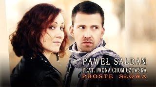 Paweł Sałdan Feat. Iwona Chomiczewska - Proste słowa (Official audio)