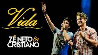 """VIDA"" - Zé Neto e Cristiano (OFICIAL)"