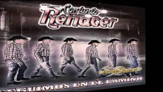 Conjunto Renacer~Y Me Da Verguenza[[2015]]