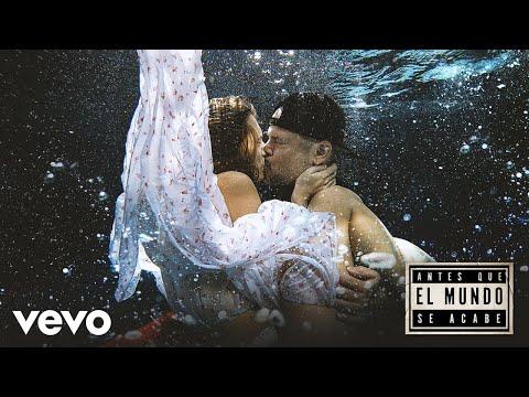 Antes Que el Mundo Se Acabe (Official Video)