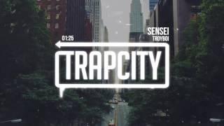 TroyBoi - Sensei