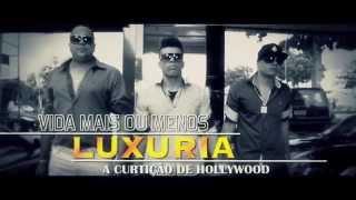 Banda Luxúria - Vida mais ou menos - Clipe Oficial