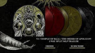 VI/TEMPLE OF BAAL/THE ORDER OF APOLLYON - 3 Way Split Trailer (Official Audio)