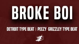 Detroit Type Beat | Tee Grizzley | Team Eastside Peezy | Sob x Rbe Type Beat - Broke Boi
