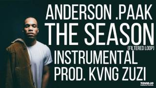 ANDERSON .PAAK - THE SEASON (INSTRUMENTAL) | PROD. KVNG Zuzi