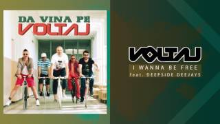 Voltaj feat. Deepside Deejays - I Wanna Be Free (Official Audio)