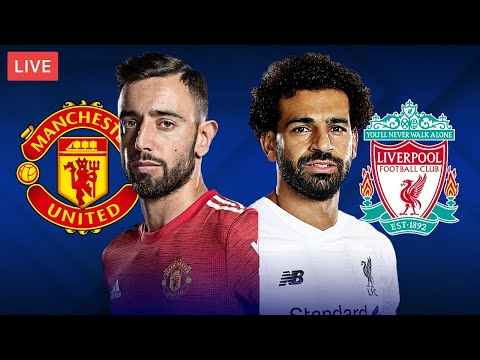 Manchester United vs Liverpool LIVE STREAMING Premier League Football Match