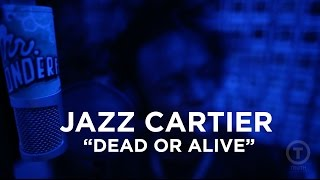 Jazz Cartier Dead Or Alive Live at Truth Studios