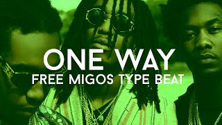 "[FREE] Migos x Zaytoven Type Beat - ""One Way"" (Prod. Cosa Nostra Beats)"
