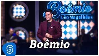 """Léo Magalhães - Boêmio - """"DVD De Bar em Bar"""" [Vídeo Oficial]"""