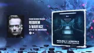 Requiem & Warface - Ways of the Underground