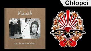 KAZIK - Chłopci [OFFICIAL AUDIO]