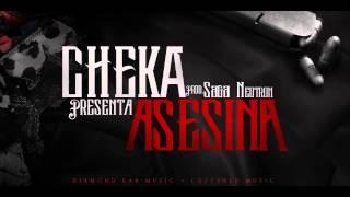 CHEKA ASESINA (Original de estudio) Prod. by @SagaNeutron - @Yosoycheka