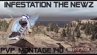 Infestation The NewZ - PVP Montage Glad #140