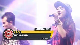 Istimewa - Jihan Audy