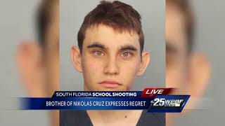Brother of Nikolas Cruz expresses regret