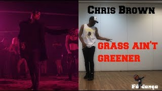 "Chris Brown - ""Grass Ain't Greener"" Official Choreography (DANCE COVER BRASIL) 