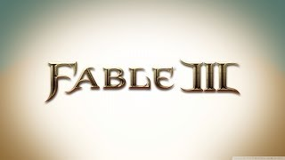 [HD - 720p] Fable 3 [GMV]