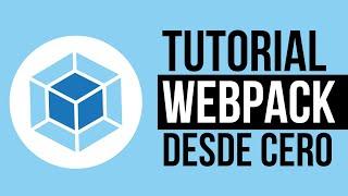 WEBPACK 5 - ¡Curso práctico DESDE CERO! 📦
