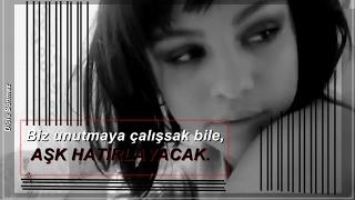 Selena Gomez - Love Will Remember (Türkçe Çeviri)