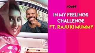 iDIVA - Raju Ki Mummy Takes The 'In My Feelings' Challenge | Kiki Do You Love Me Drake Dance