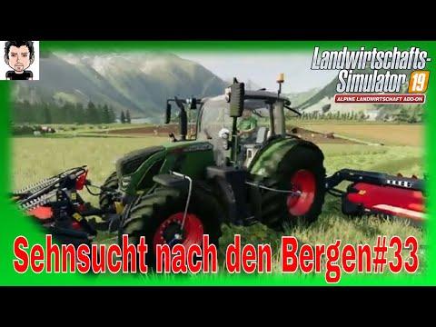 LS19 Sehnsucht nach den Bergen#33 Landwirtschafts Simulator 19