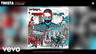 Twista - Happy Days (Audio) ft. Supa Bwe