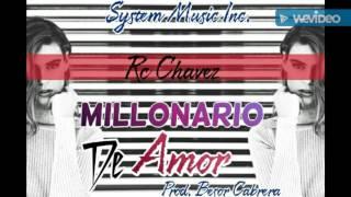 Rc Chavez - Millonario De Amor (Prod.ByBesorCabrera)(SystemMusicInc)