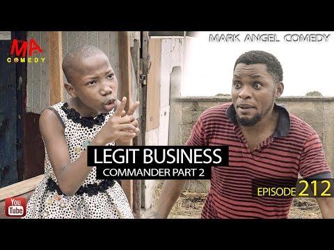 LEGIT BUSINESS (Mark Angel Comedy) (Episode 212)