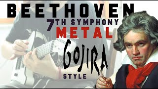 Beethoven 7th Symphony Allegretto METAL COVER (Gojira style)