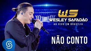 Wesley Safadão - Não conto [DVD Ao vivo em Brasília]