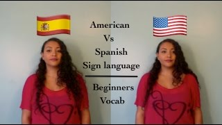 American vs Spanish Sign Language: Beginners Vocab