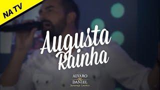 Alvaro e Daniel - Augusta Rainha