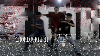 CHOREOGRAPHY - REDFOO KEEP SHINING