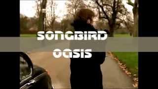 SONGBIRD - OASIS lyrics