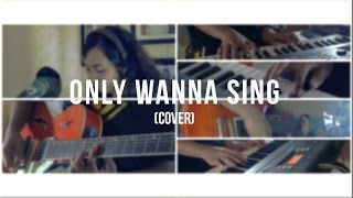 Only Wanna Sing by Hillsong Y&F (Cover)