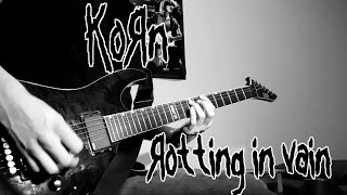 Korn - Rotting in Vain (New Song) Full Guitar Cover [HD]