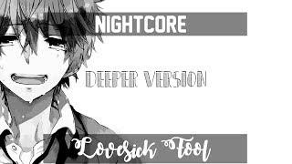 〘Nightcore〙↛ Lovesick Fool 「Deeper Version」「Lyrics」