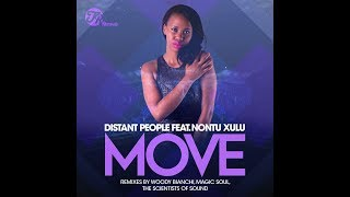 PROMO SNIPPET | Distant People feat. Nontu Xulu : Move (Original Mix)
