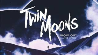 Twin Moons - Show Out Feat. The Lifted (Official) Song 2 of 5 from my new RISING EP