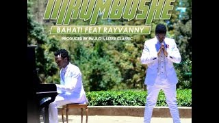 Bahati ft Rayvanny - Nikumbushe ( Official Music Video )