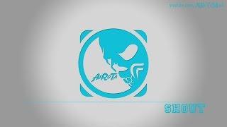 Shout by Otto Wallgren - [Pop Music]