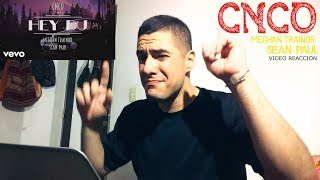 CNCO, Meghan Trainor, Sean Paul - Hey DJ | Video Reaccion