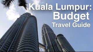 Kuala Lumpur Budget Travel Guide