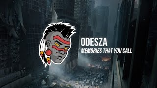 Odesza - Memories That You Call (CRNKN Remix)