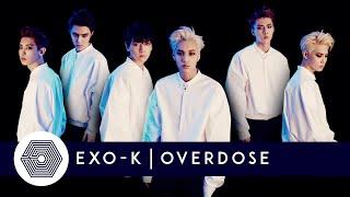 EXO-K - Overdose [Audio]