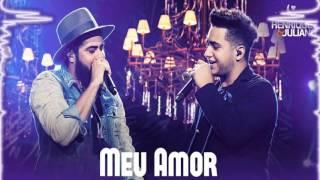 Henrique e Juliano - Meu Amor (DVD O Céu Explica Tudo)