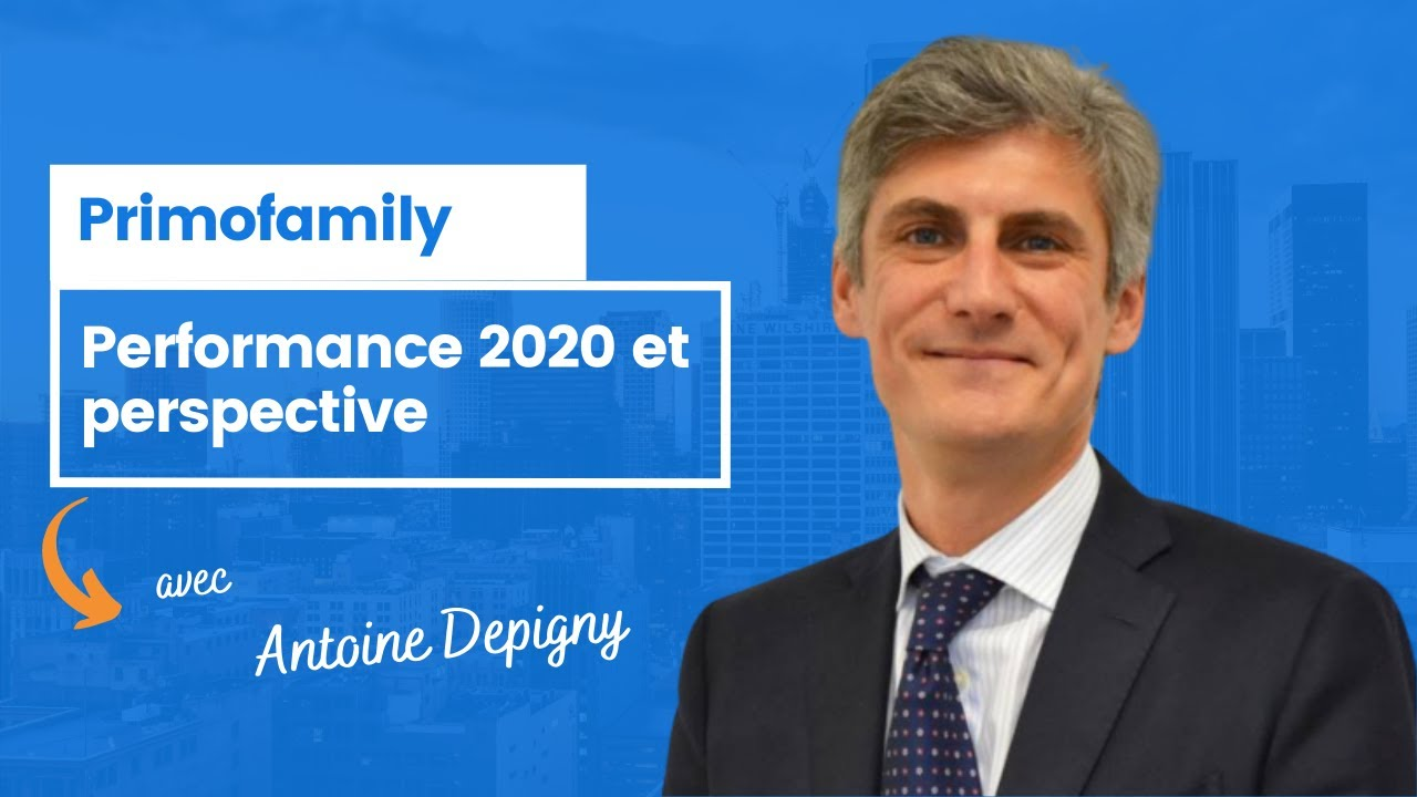 Primofamily : rendement 2020 et perspectives